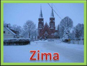 Zdjęcie frontu kościoła zimową porą oraz napis Zima